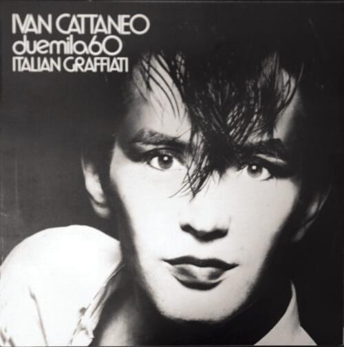 """Ivan Cattaneo, la copertina di """"Italian Graffiti""""."""
