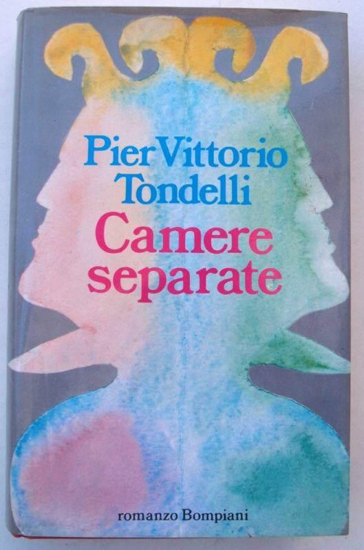 Camere separate, romanzo di Pier Vittorio Tondelli pubblicato da Bompiani nel 1989.