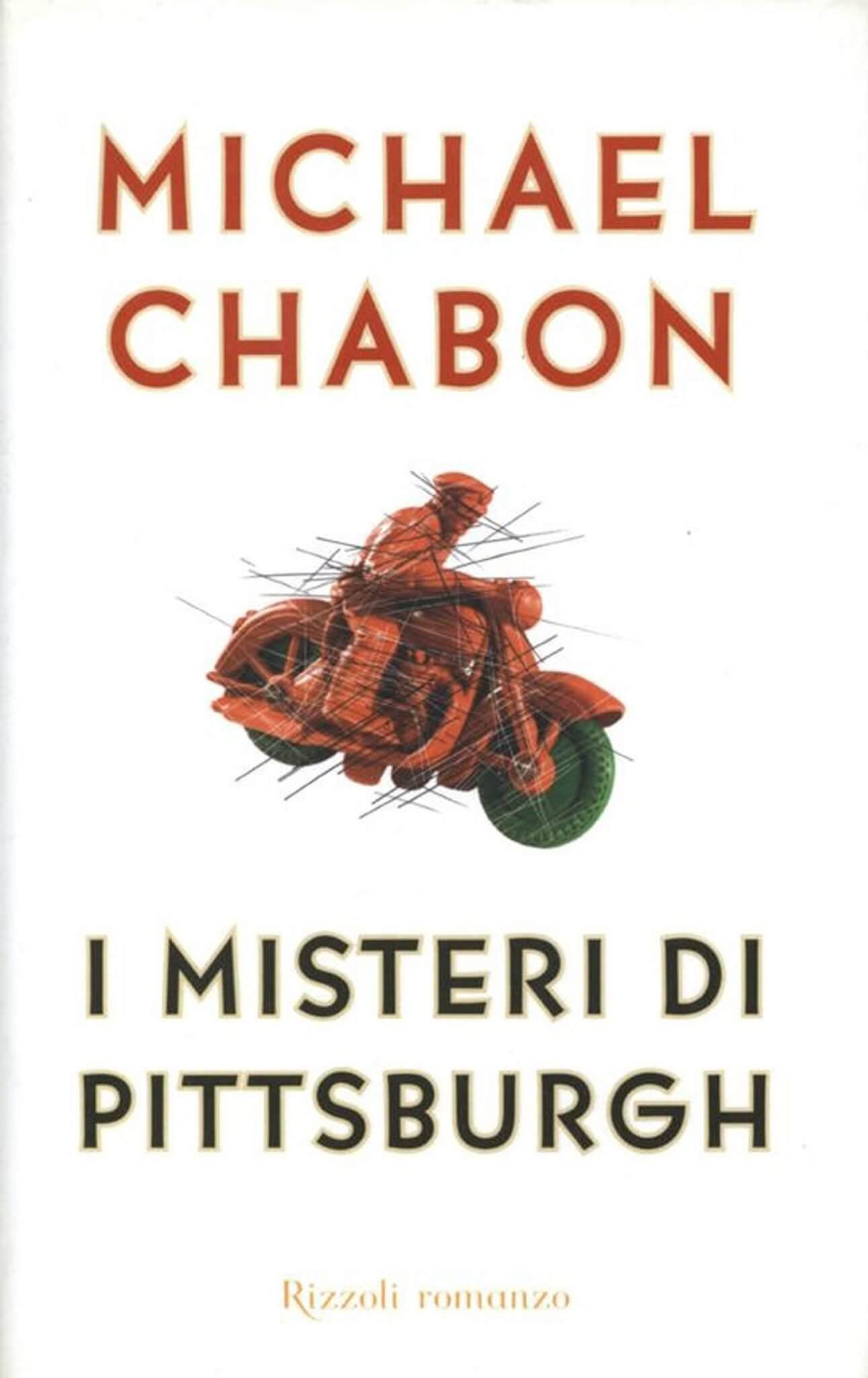 I Misteri di Pittsburgh - Michael Chabon