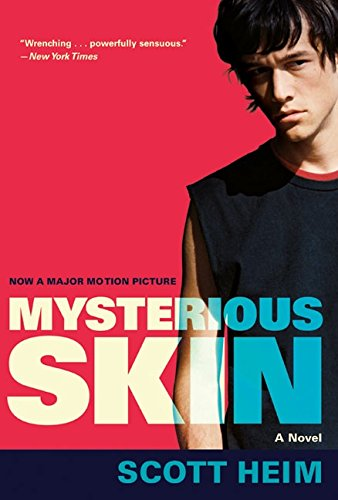 Scott Heim - Mysterious Skin